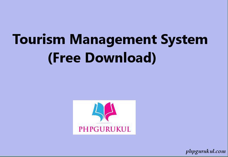 Système de gestion du tourisme en php téléchargement gratuit avec code source