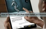 Comment enregistrer un PDF sur iPad depuis Safari ou Chrome