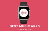 Meilleure application musicale pour Apple Watch en 2021