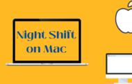 Comment activer et utiliser Night Shift sur Mac
